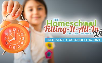 Check Out The Homeschool Fitting-It-All-In Summit 2.0